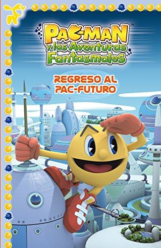 Regreso al Pac-Futuro (Un cuento de Pac-Man)