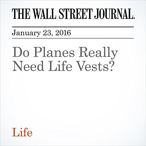 Do Planes Really Need Life Vests? cover art