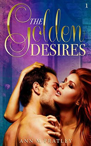 Book: The Golden Desires by Ann M. Pratley