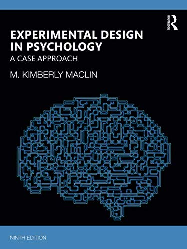 Experimental Design in Psychology: A Case Approach