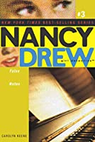 False Notes (3) (Nancy Drew (All New) Girl Detective)