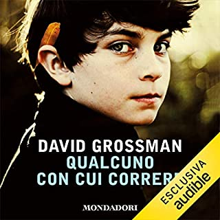 Qualcuno con cui correre                   By:                                                                                                                                 David Grossman                               Narrated by:                                                                                                                                 Pierpaolo De Mejo                      Length: 13 hrs and 59 mins     Not rated yet     Overall 0.0