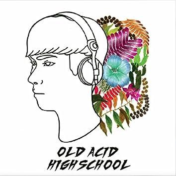 Old Acid Highschool