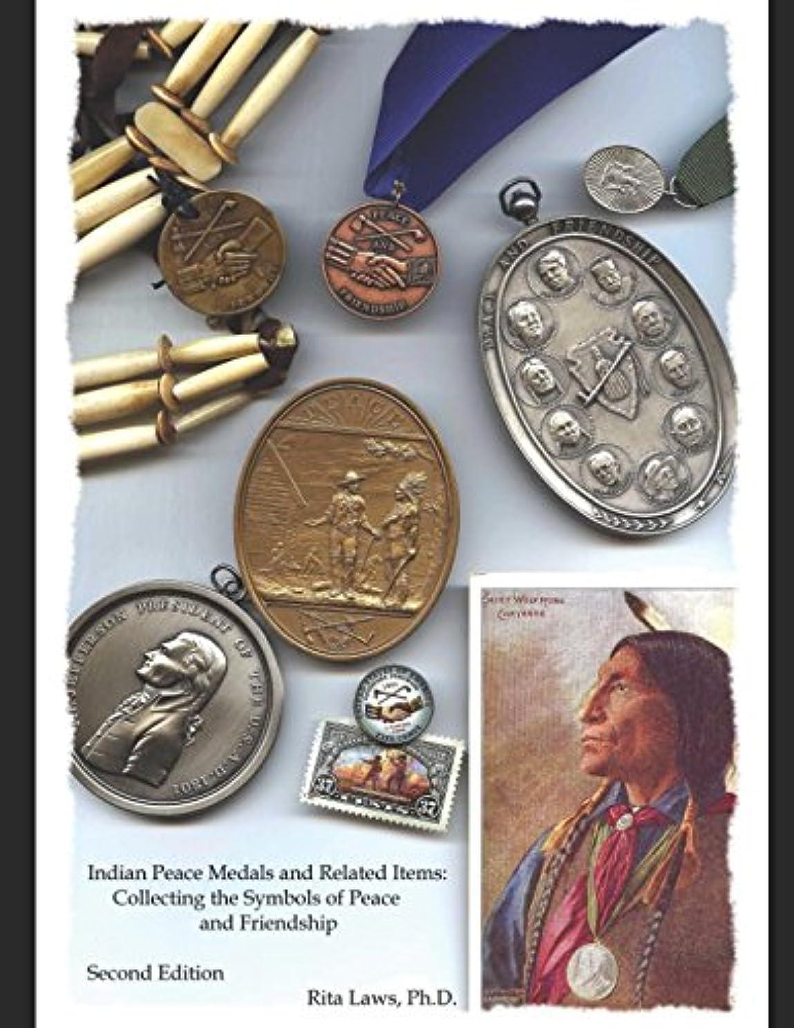 バケツ甲虫階Indian Peace Medals and Related Items: Collecting the Symbols of Peace and Friendship