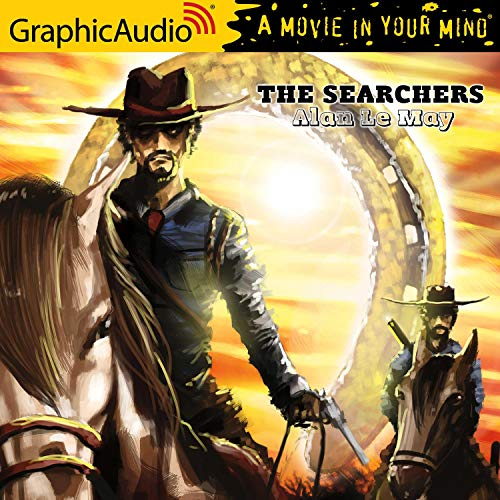 The Searchers [Dramatized Adaptation]  By  cover art