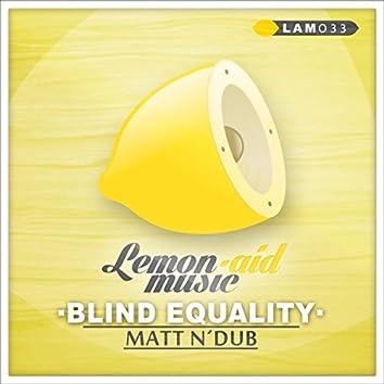 Blind Equality