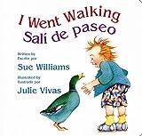 I Went Walking/Salí de paseo: Lap-Sized Board Book