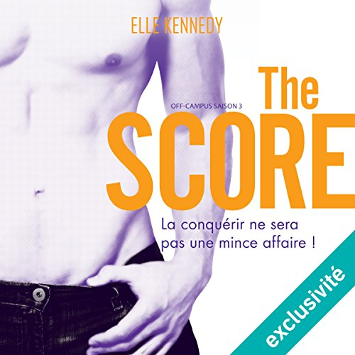 The Score: Off-campus Saison 3 [French Version] audiobook cover art