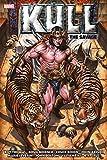 Kull: Savage Sword The Original Marvel Years Omnibus