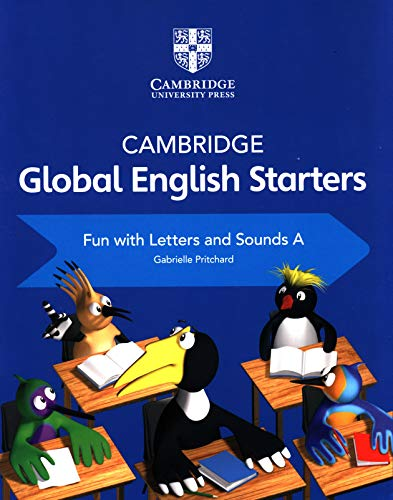 Cambridge Global English Starters Fun with Letters and Sounds A [Lingua inglese]: Vol. A