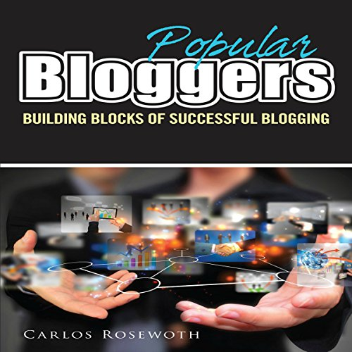 Popular Bloggers audiobook cover art