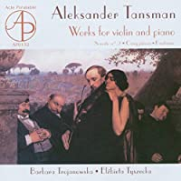 Tansman: Works for Violin & Pi