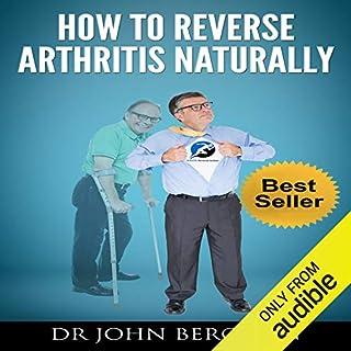 Page de couverture de How to Reverse Arthritis Naturally