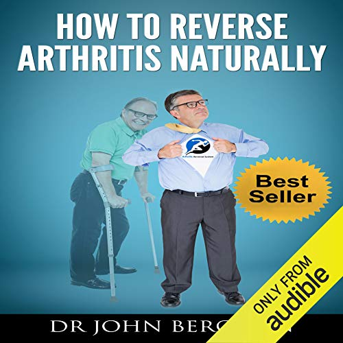 How to Reverse Arthritis Naturally cover art