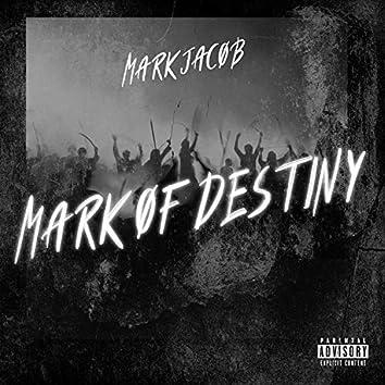 Mark of Destiny - EP