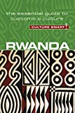 Rwanda - Culture Smart!: The Essential Guide to Customs & Culture (100)