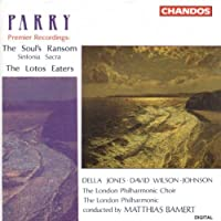 Parry: The Soul's Ransom ( Sinfonia Sacra) / The Lotos Eaters
