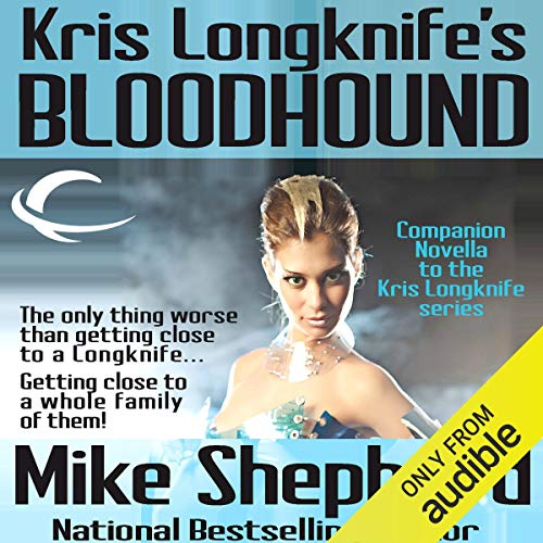 Kris Longknife's Bloodhound audiobook cover art