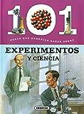 101 Cosas que deberías saber sobre experimentos y la ciencia