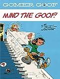 Mind the Goof (Gomer Goof)