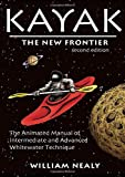 Kayak: The New Frontier: The...