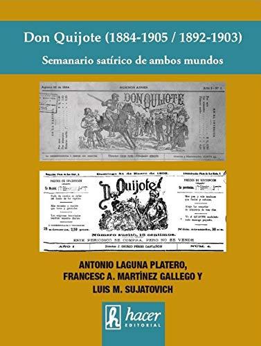 Don Quijote (1884-1905/ 1892-1903): Semanario satírico de ambos mundos (Cuadernos GRICOUSA)