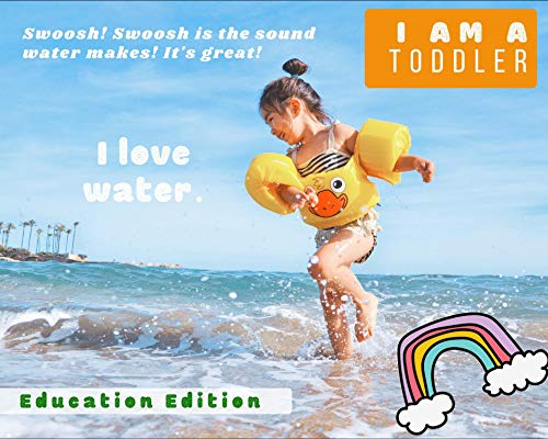 I am a toddler. I love water!: Education Edition. (Be My Best Book 5) (English Edition)