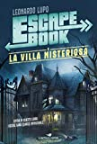 La villa misteriosa. Escape book