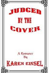 Judged By The Cover Kindle Edition