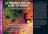 La Rumorosa Rock Art Along the Border Volume 2