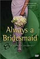 Always a Bridesmaid [DVD] [Import]