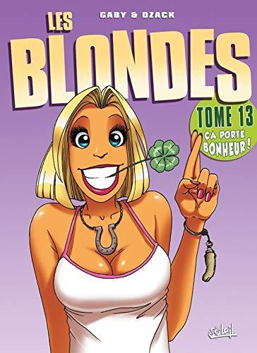 Les blondes Tome 13: Ça porte bonheur