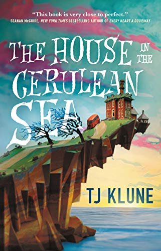 Compare Textbook Prices for The House in the Cerulean Sea  ISBN 9781250217288 by Klune, TJ