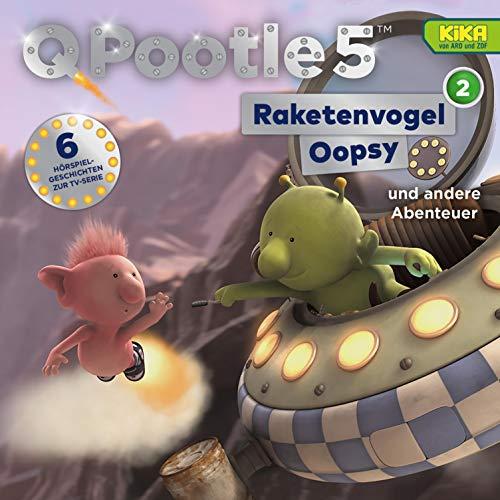 Raketenvogel Oopsy und andere Abenteuer Titelbild