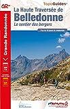 La Haute Traversée de Belledonne - Le sentier des bergers