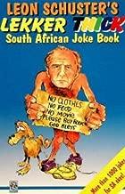 The Lekker Vrot: South African Joke Book