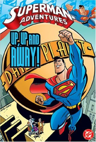 Superman Adventures: Up, Up and Away