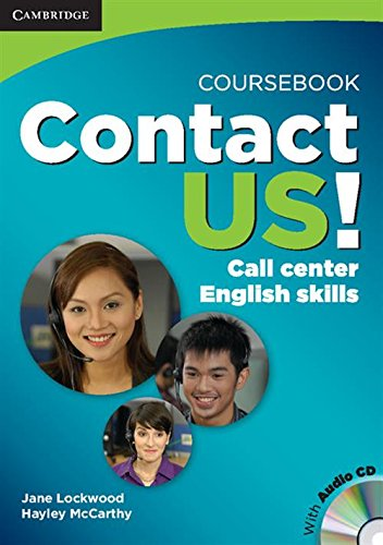 Contact Us Coursebook with Audio CD: Call Center English Skills
