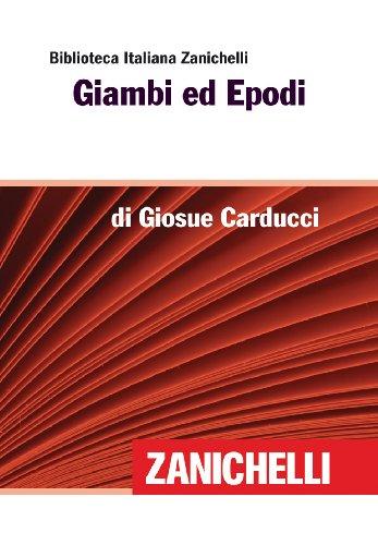 Cartina Politica Italia Zanichelli.Amazon Com Giambi Ed Epodi Biblioteca Italiana Zanichelli Italian Edition Ebook Giosue Carducci Kindle Store