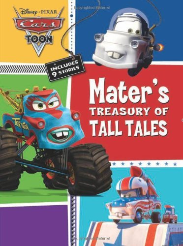 Cars Toons Mater???s Treasury of Tall Tales by Disney Book Group (2011-01-18)
