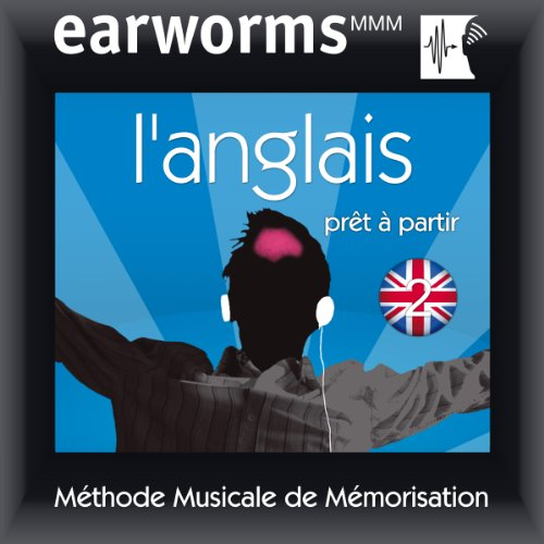 Earworms MMM - l'Anglais: Prêt à Partir Vol. 2 audiobook cover art
