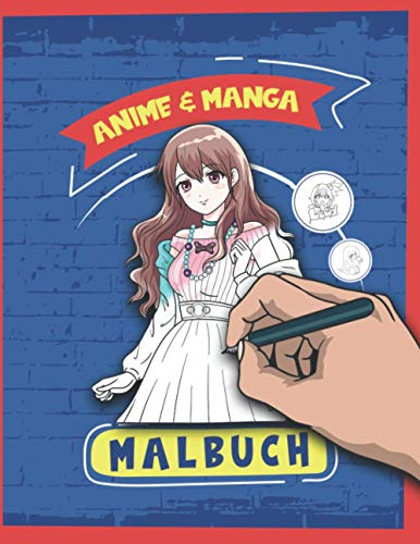 Anime & Manga Malbuch: Malbuch / Anime Merchandise / Zum selber Ausmalen / Für Erwachsene Kawaii / Zeichnen und colorieren lernen - Ausmalbuch