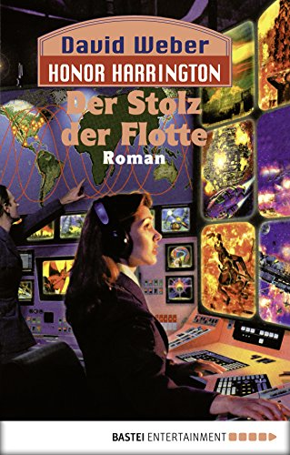 Honor Harrington: Der Stolz der Flotte: Bd. 9. Roman