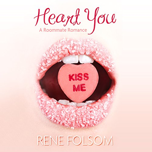 Heart You Audiobook By Rene Folsom cover art
