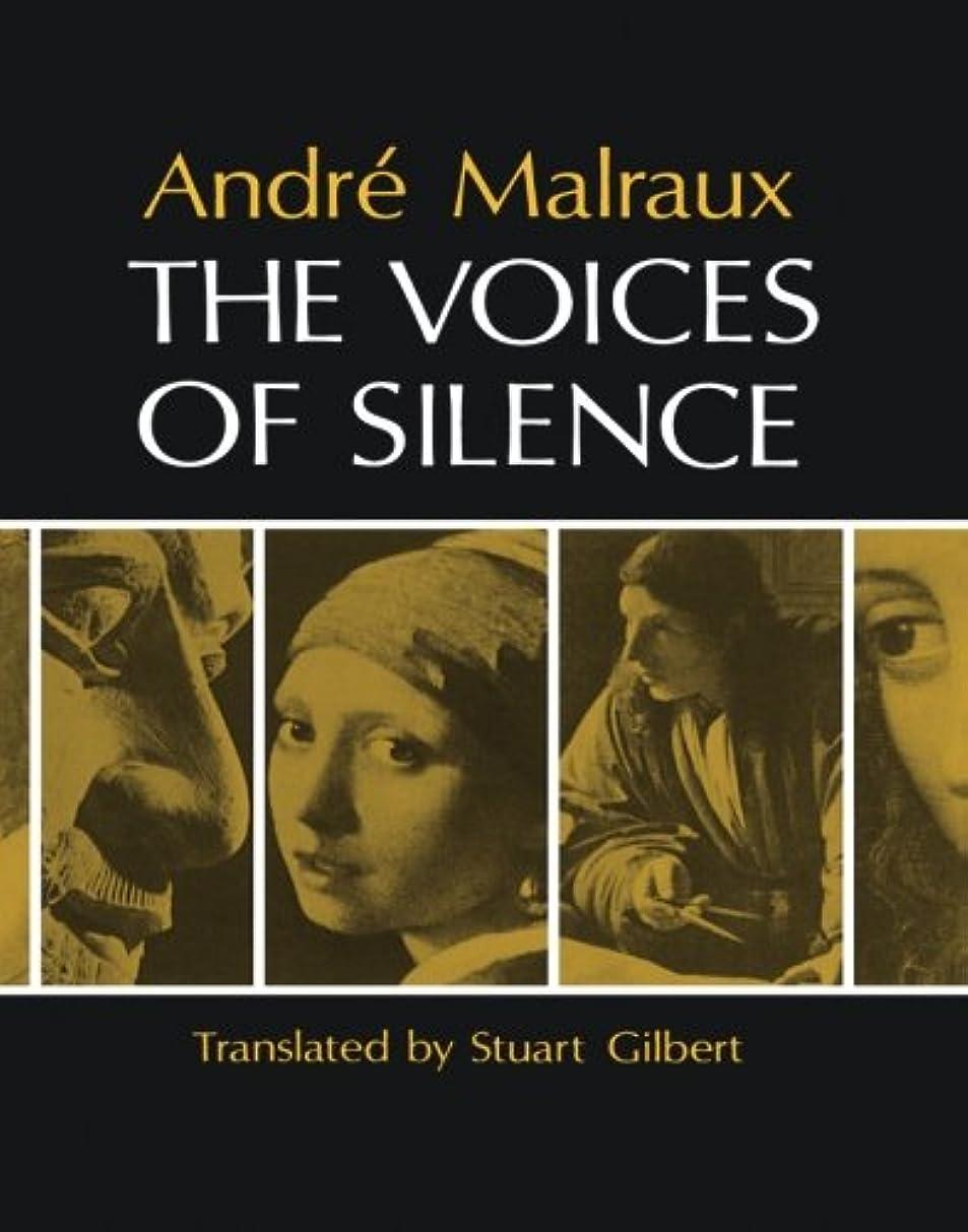 ホイッスルアクセント教育者The Voices of Silence (Bollingen Series)