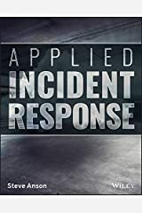 Applied Incident Response Kindle Edition