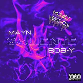 Caliente (feat. BOB-Y) (Honey version)