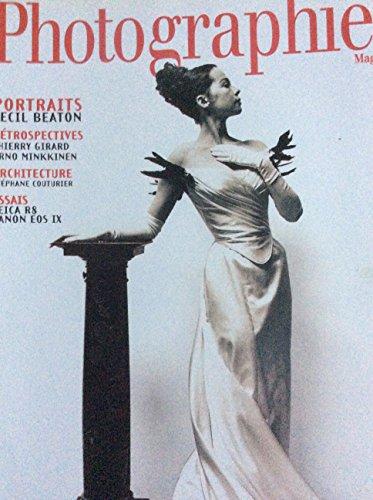 Photographies magazine 82 / portraits cecil beaton - retrospectives thierry girard arno minkkinen - architecture : stephane couturier - essais : leica R8 - canon EOS IX