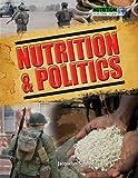 Nutrition & Politics (Nutrition: a Global View, Band 1) - Jacquelyn Simone