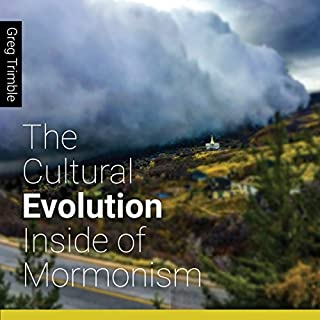 The Cultural Evolution Inside of Mormonism audiobook cover art